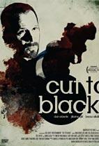 Cut To Black movie