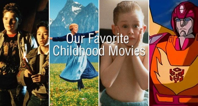 Our Favorite Childhood Movies
