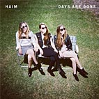 Haim – Days Are Gone album cover