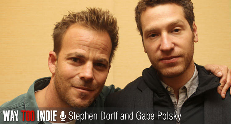 Stephen Dorff and Gabe Polsky talk 'The Motel Life', Roles Worth Fighting For