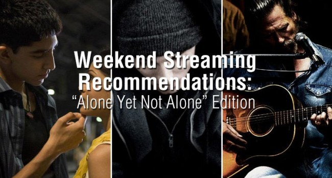 "Weekend Streaming Recommendations: ""Alone Yet Not Alone"" Edition Features"