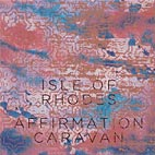 Isle of Rhodes – Affirmation Caravan EP album cover