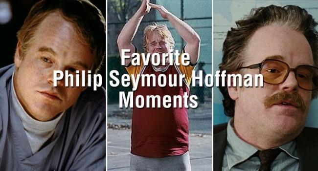 Favorite Philip Seymour Hoffman Moments