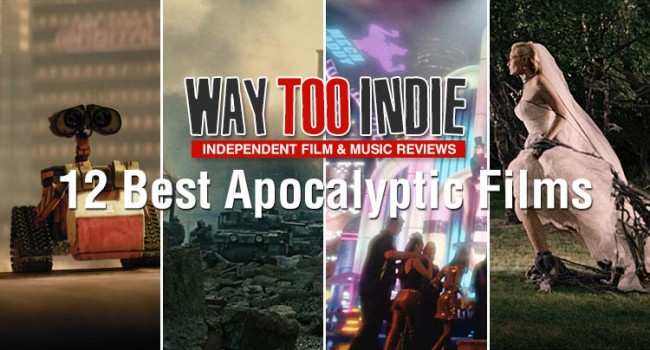 12 Best Apocalyptic Films Features