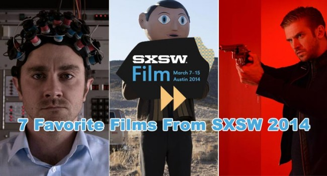 7 Favorite Films From SXSW 2014 Film Festival