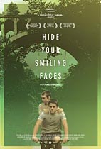Hide Your Smiling Faces movie
