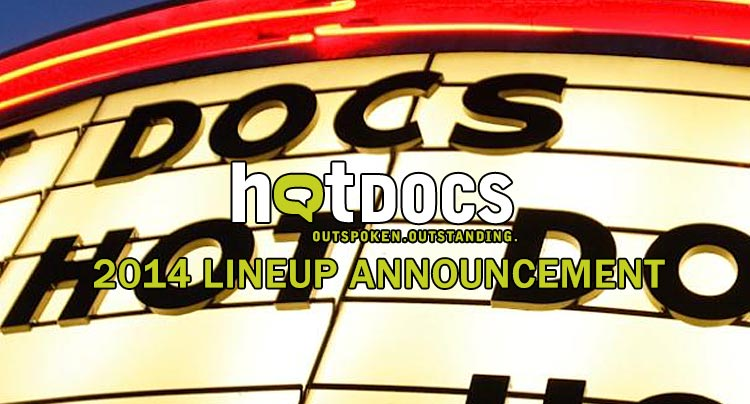 Hot Docs 2014 Lineup Announced