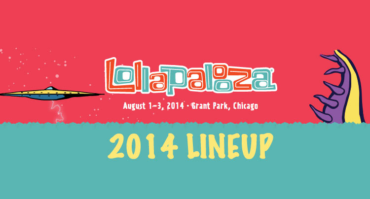 Lollapalooza 2014 Lineup Revealed News