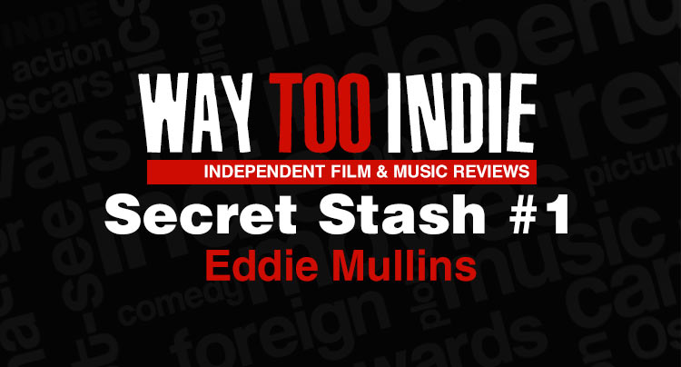 Way Too Indie's Secret Stash #1 Features