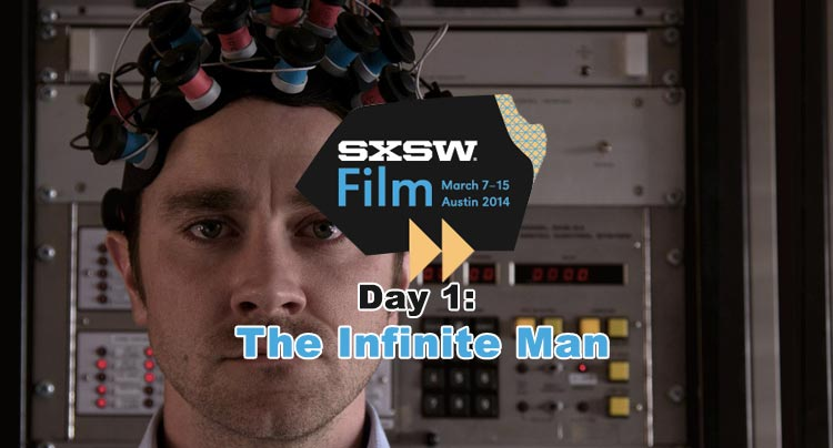 SXSW 2014: The Infinite Man