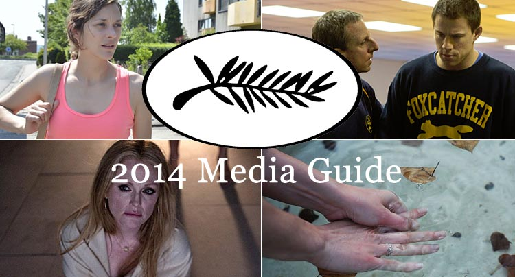 Cannes 2014: Media Guide