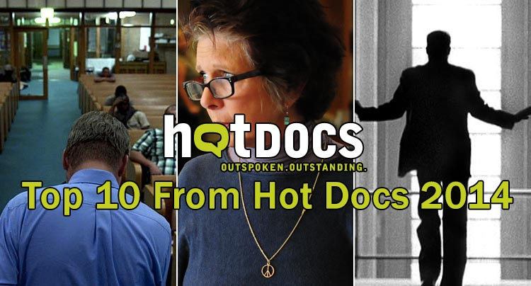 Hot Docs 2014: Top 10 of the Festival