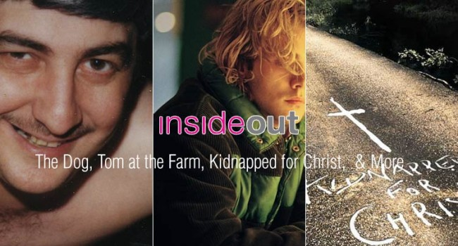 Inside Out Film Festival: The Dog, Tom at the Farm, Kidnapped for Christ, & More
