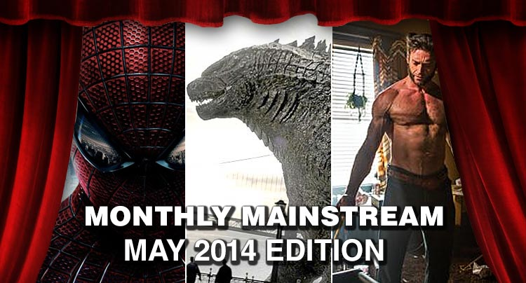Monthly Mainstream: May 2014 Edition