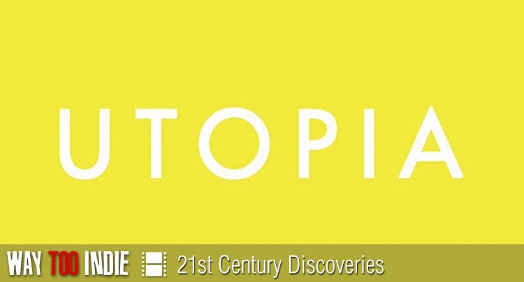 21st Century Discoveries: Utopia Features