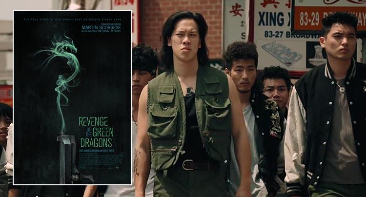 Scorsese Produced 'Revenge of the Green Dragons' Reveals New Poster & Trailer News