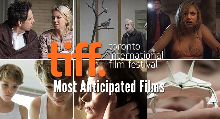 15 Most Anticipated Films of TIFF 2014