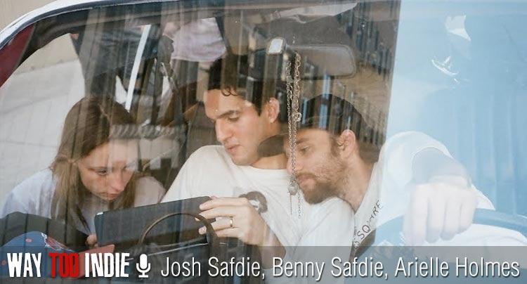 Josh-Safdie-Benny-Safdie-Arielle-Holmes