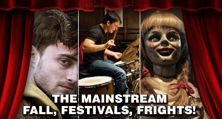 The Mainstream: Fall, Festivals, Frights!