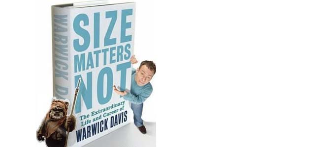 Size Matters Not Warwick Davis book