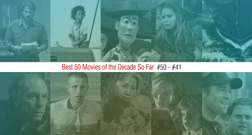Best 50 Movies Of The Decade So Far (#50 – #41)