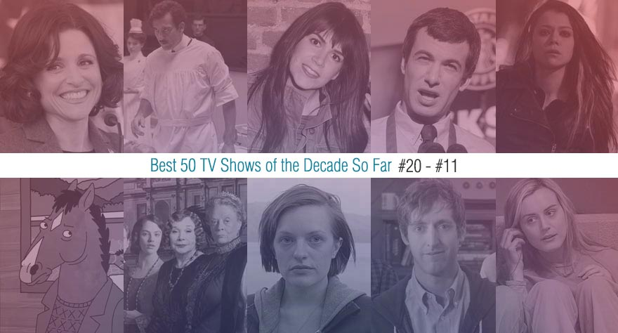 Best 50 TV Shows Of The Decade So Far (#20 – #11)