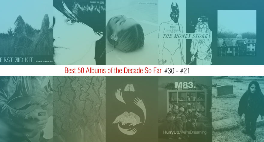 Best 50 Albums Of The Decade So Far (#30 – #21)