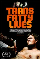 TransFatty Lives (Tribeca Review) movie poster