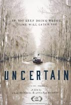 Uncertain (Hot Docs Review) movie poster