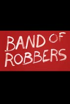 Band of Robbers (LAFF Review) movie poster