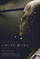 Horse Money movie poster