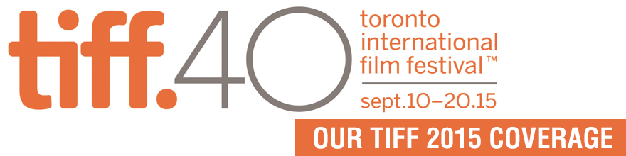 Way Too Indie TIFF 2015 coverage
