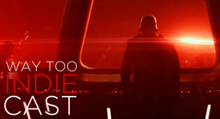 Way Too Indiecast STAR WARS Special: 'The Force Awakens' Spoilercast