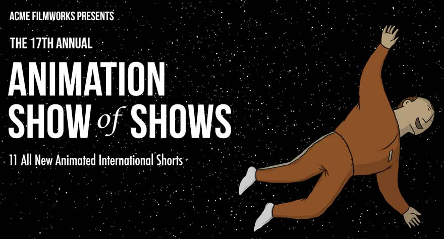 17th Annual Animation Show of Shows