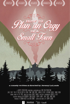 How To Plan An Orgy in a Small Town (Slamdance Review) movie poster