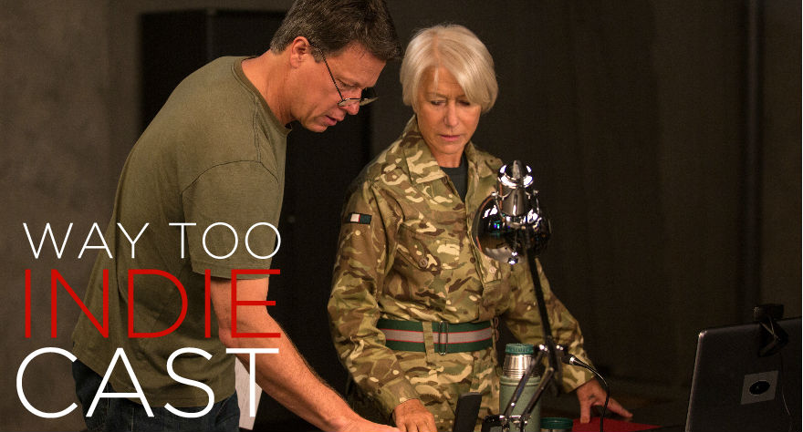 Way Too Indiecast 57: 'Eye In The Sky' With Director Gavin Hood