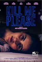 Kill Me Please (ND/NF Review) movie poster
