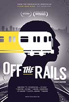 Off the Rails (Hot Docs Review) movie poster