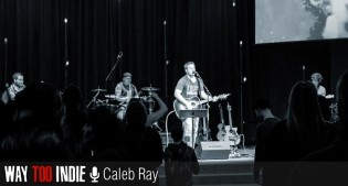 Caleb Ray – An Interesting Man With More Than Just An Interesting Project Name