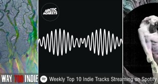 Weekly Top 10 Indie Tracks Streaming on Spotify: Arctic Monkeys, Arcade Fire, & More