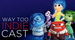 Way Too Indiecast 24: 'Inside Out', Favorite Movie Minds