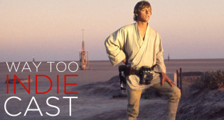 Way Too Indiecast STAR WARS Special: 'A New Hope'
